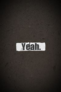Text Yeah iPhone wallpaper