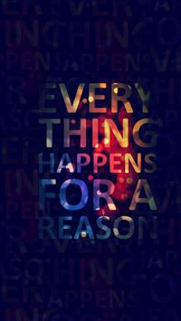 Everything happens for a reason iPhone se wallpaper