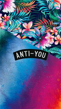 Anti You Colorful Grunge Flowers iPhone se wallpaper