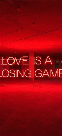 Love is A Losing Game text iPhone 11 wallpaper