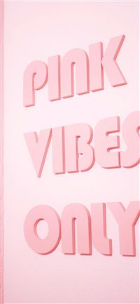 Pink Vibes Only text iPhone 11 wallpaper