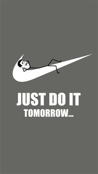 Just Do It Tomorrow Nike iPhone 6(s)~8(s) wallpaper