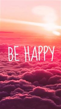 Be Happy Puffy Clouds iPhone 6(s)~8(s) wallpaper