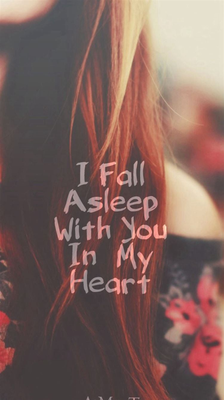 Valentines I Fall Asleep With You In My Heart Iphone 8