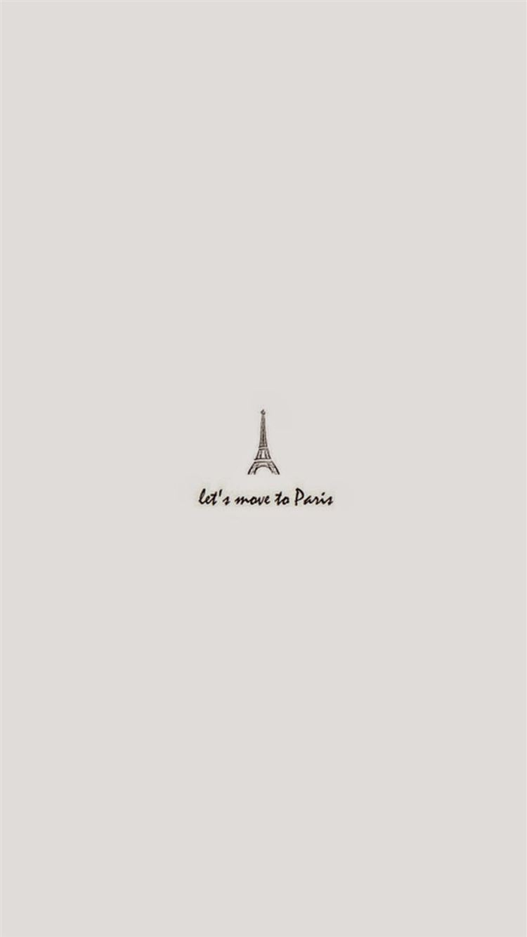 Move To Paris Minimal Art Iphone 8 Wallpaper Download Iphone