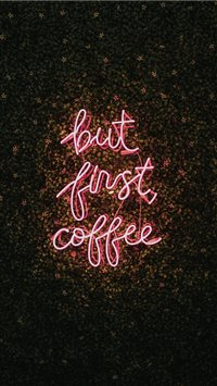 But First  Coffee iPhone 6(s)~8(s) wallpaper