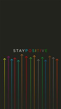Stay positive iPhone 5(s/c)~se wallpaper