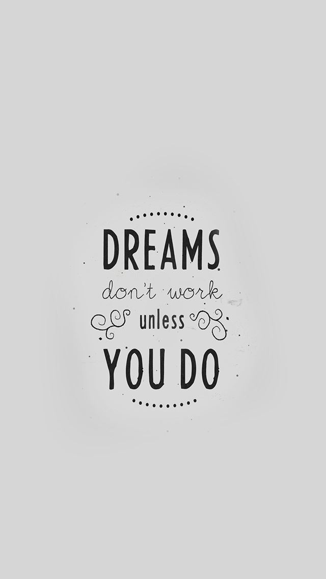 Quote Dreams Dont Work Minimal White Iphone Se Wallpaper Download
