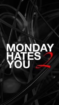 Monday Hates You iPhone 5s wallpaper