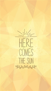 Here Comes The Sun iPhone wallpaper
