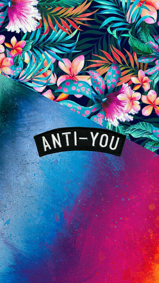 Anti You Colorful Grunge Flowers Iphone Wallpapers Free Download