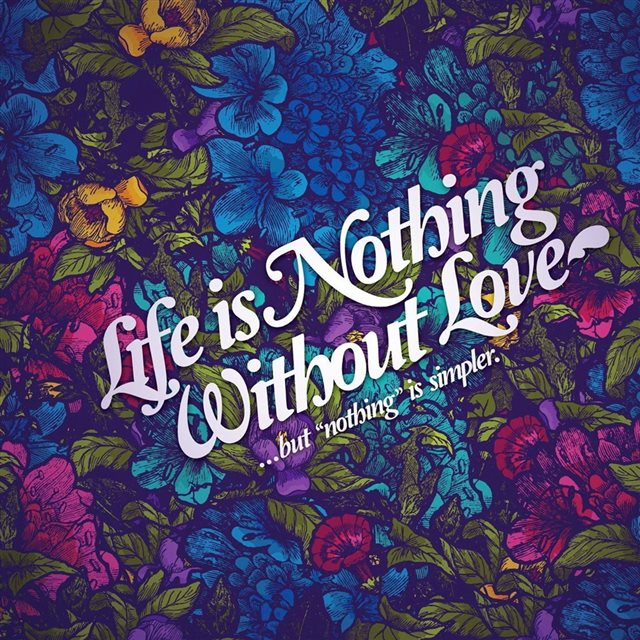 Life nothing without love iPad wallpaper