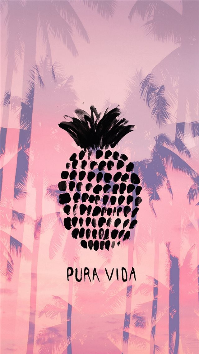 Pura Vida Summer Pineapple iPhone 8 wallpaper