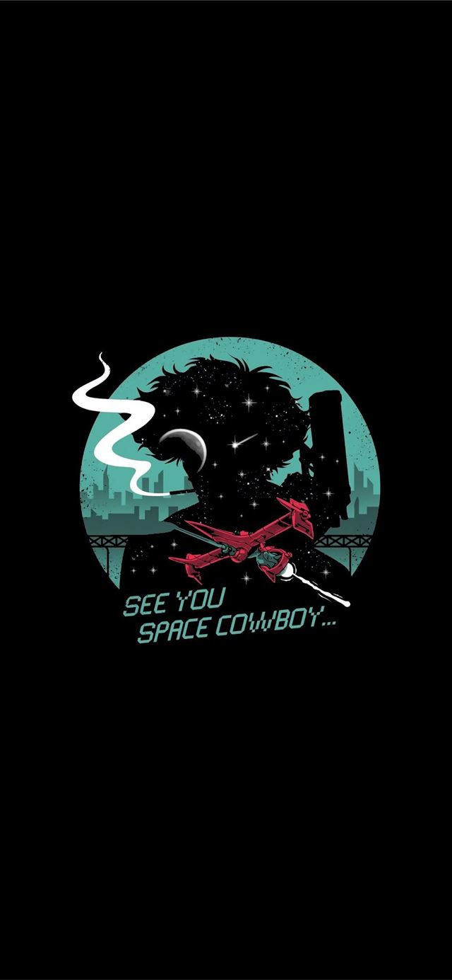 See you space cowboy  iPhone 11 wallpaper